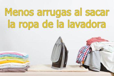 Menos arrugas al sacar la ropa de la lavadora