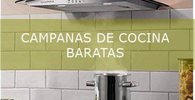Mejores Campanas de cocina baratas del mercado
